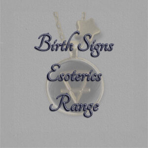 Text Birth Signs Esoterics Range